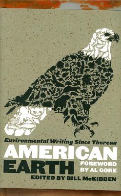 American Earth By McKibben, Bill (EDT)/ Gore, Albert (FRW)
